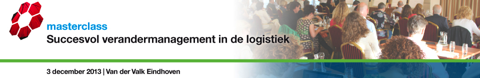 3 december 2013 logistiek event verandermanagement